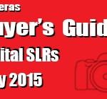Buyer`s Guide May 2015-Digital SLRS